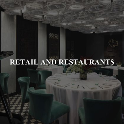 RETAIL AND RESTAURANTS